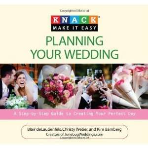 Knack Planning Your Wedding A Step by Step Guide to
