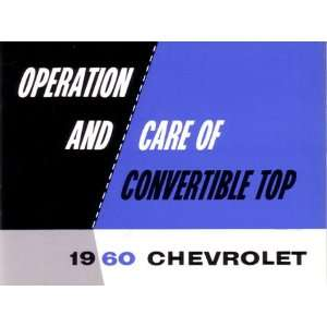 1960 CHEVROLET CONVERTIBLE TOP Owners Manual User Guide