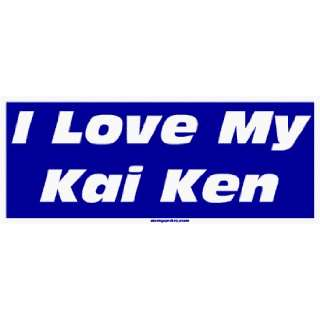 I Love My Kai Ken Large Bumper Sticker Automotive