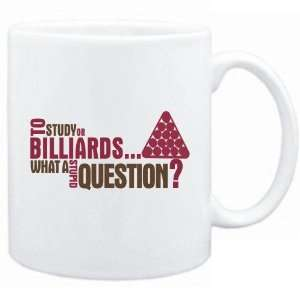 New  To Study Or Billiards  What A Stupid Question