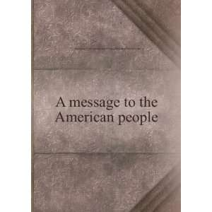A message to the American people, Ekaterina