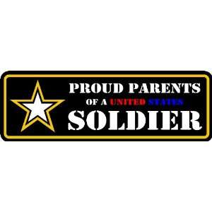 PROUD PARENTS OF A US ARMY SOLDIER DECAL STICKER 2x6