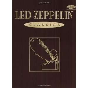 Led Zeppelin Classics (Authentic Guitar Tab) [Paperback] Led Zeppelin