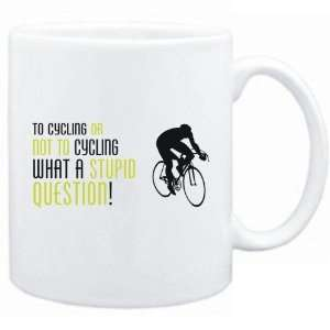 New  To Cycling Or Not To Cycling , What A Stupid Question   Mug